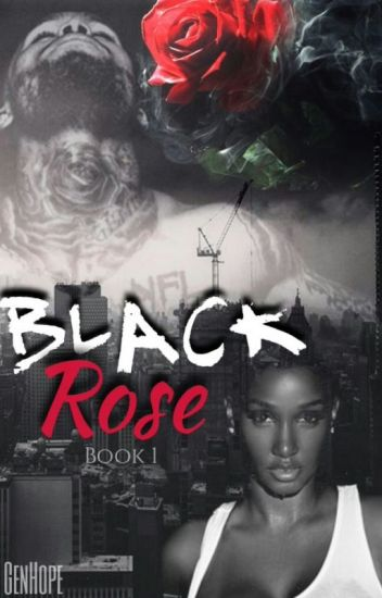 Black Rose || Dave East (Book 1)