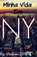 Minha Vida em NY by Dudinha201613