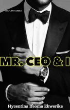 Mr CEO & I by being_Hycentina