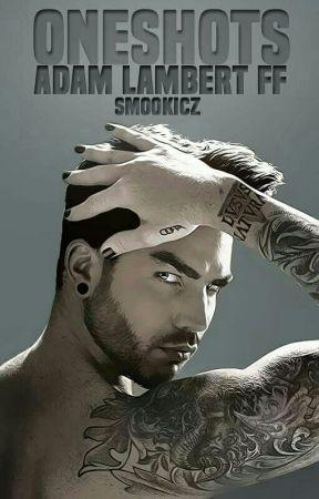Jednorázovky [Adam Lambert FF] by SmookiCZ