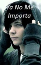 Ya No Me Importa (Yaoi/Gay) by Fundashi_Yandere