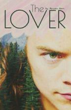The Lover.⚠ by maarriieem