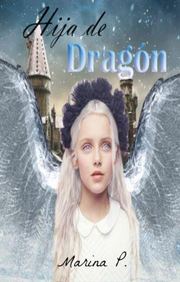 Hija de Dragón (Harry Potter)(Draco Malfoy)
