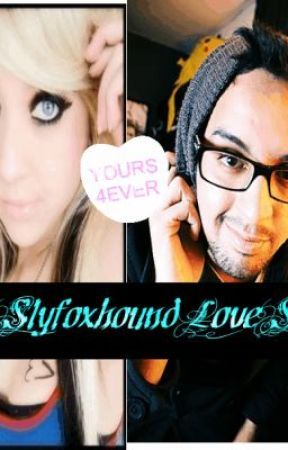 A Slyfoxhound lovestory by CoolGirl098