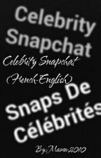 Celebrity Snapchat (French-English) by Mama-2010
