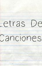 ♪ Letra De Canciones ♪ by Mila_Crosa_T