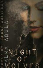 Night of Wolves by almaabula