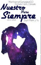 Bullying ||:Nuestro Para Siempre (Zayn & Tu) by MontserratGonzalezG0