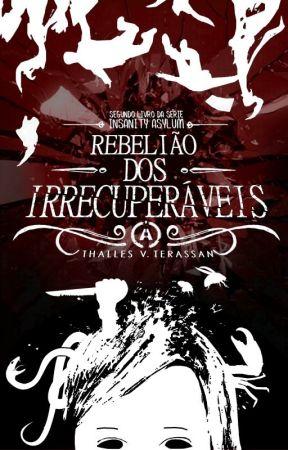 2 - Rebelião dos Irrecuperáveis by ThallesTerassan