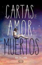 Cartas De Amor A Los Muertos by Universe1417