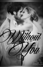 Without you. by storiesofstorybrooke