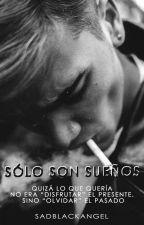 Sólo son sueños by SadBlackAngel