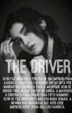 The Driver (Lauren/You) [PT/BR] by unicorniootario