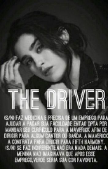 The Driver (Lauren/You) [PT/BR]