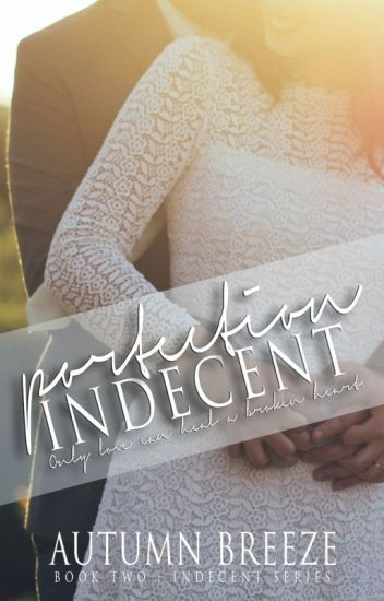 Indecent Protection: Indecent Series #2 ✓