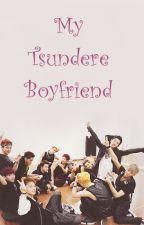 My Tsundere Boyfriend                       ( exo fanfic ) by Hayinpark