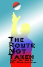 The Route Not Taken by KSL_Corporations