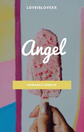 × Angel × (Romance lésbico)
