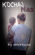 Kochaj nas || H.S. sequel by amorlocaa
