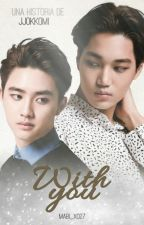 With You☆KaiSoo [Traducción] by Mabi_xo27