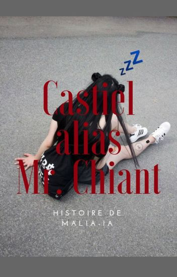 Castiel Alias Monsieur Chiant