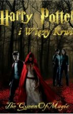 Harry Potter i Więzy Krwi  by TheQueenOfMagic