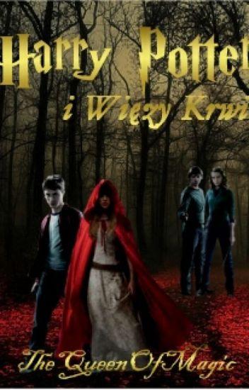 Harry Potter i Więzy Krwi