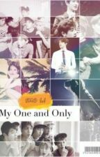 My One And Only by SheWhoWrites_TL