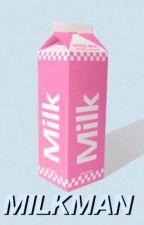 milkman ≫ muke by bbyboyjisoo
