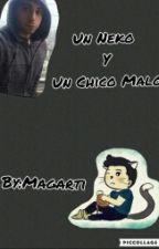 Un Neko Y Un Chico Malo|Wigetta by Magarti