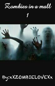 Zombies in a mall 1 by xXZOMBIELOVEXx