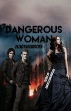 The Silver Eyed Gilbert Saga: Dangerous Woman by ElliotSalvatore