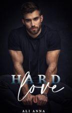 Hard Love by alianna1995