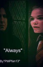 """""""Always"""" ( Marauders Fan-Fictional) by PMPfan13"""