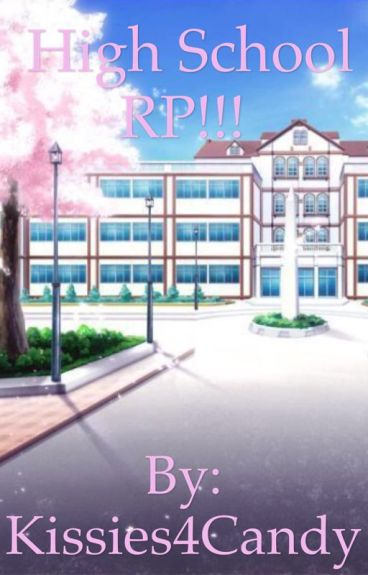High School RP!!!