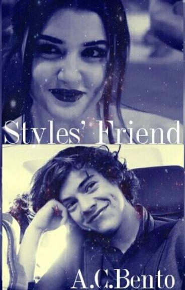 Styles' Friend