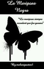 La Mariposa Negra by melanipasten3
