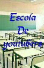 Escola De Youtubers by Ju_Alef