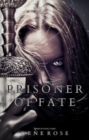 Prisoner of Fate by DeneRose