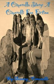 A Cinderelli Story: Cimorelli Fan Fiction {SLOW UPDATES} by Disney_Cimorelli