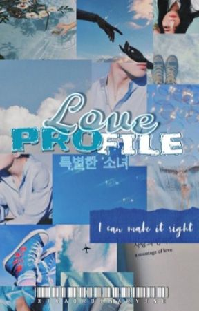 LOVE PROFILE by xtraordinaryjne