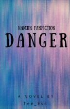 DANGER (NamJin FanFict) by supremewitch094