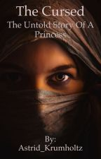 Outlaw: the Untold Story of a Princess by Astrid_Krumholtz