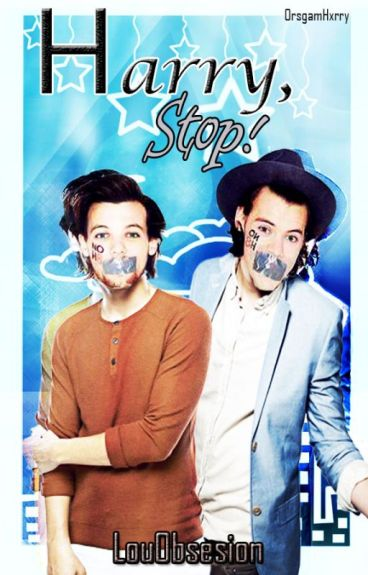 Harry, Stop!    TERMINADA   