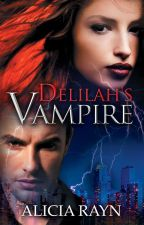 Delilah's Vampire [Excerpt only - published] by WriterGirlAR