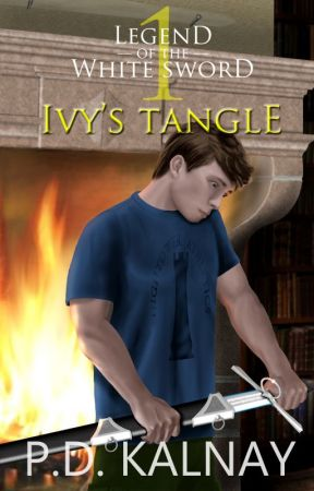 Ivy's Tangle (Legend of the White Sword  - Book 1) by pdkalnay