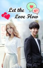 Let the Love Flow (Yesung Fanfiction) by Nuch_nuci