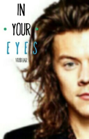In Your Eyes | H.S by vribhar