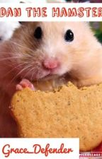 Dan the Hamster by Grace_Defender