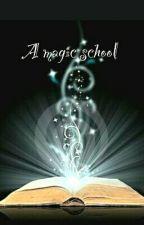 A magic school by RonyRoseNictofilic